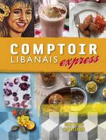 Comptoir Libanais Express (Hardback)