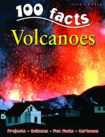 100 Facts Volcanoes - 100 Facts (Paperback)