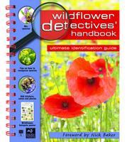 Wildflower Detectives' Handbook - Detective Handbooks (Spiral bound)
