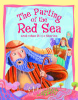 The Parting of the Red Sea and Other Bible Stories - Bible Stories (Paperback)