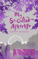 My So-Called Afterlife - Afterlife (Paperback)