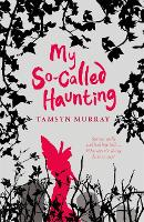 My So-Called Haunting - Afterlife (Paperback)