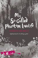 My So-Called Phantom Lovelife - Afterlife (Paperback)