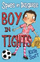 Boy in Tights - Spies in Disguise (Paperback)