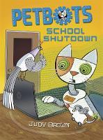 Petbots: School Shutdown - Petbots (Paperback)