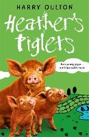Heather's Piglets - A Pig Called Heather (Paperback)