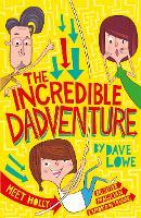 The Incredible Dadventure - The Incredible Dadventure (Paperback)