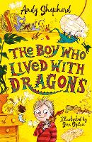 The Boy Who Lived with Dragons (The Boy Who Grew Dragons 2) - The Boy Who Grew Dragons (Paperback)