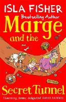 Marge and the Secret Tunnel (Paperback)