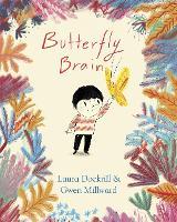 Butterfly Brain (Hardback)