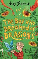 The Boy Who Dreamed of Dragons (The Boy Who Grew Dragons 4) - The Boy Who Grew Dragons (Paperback)
