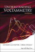Understanding Voltammetry (2nd Edition) (Hardback)