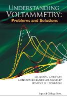Understanding Voltammetry: Problems And Solutions (Paperback)
