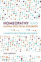 Homeopathy and Autism Spectrum Disorder