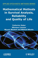 Mathematical Methods in Survival Analysis, Reliability and Quality of Life (Hardback)
