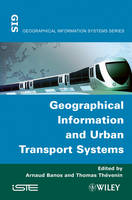 Geographical Information and Urban Transport Systems (Hardback)