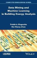 Data Mining and Machine Learning in Building Energy Analysis (Hardback)