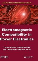 Electromagnetic Compatibility in Power Electronics (Hardback)