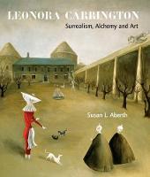 Leonora Carrington: Surrealism, Alchemy and Art (Paperback)