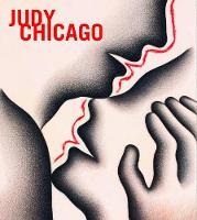Judy Chicago (Hardback)
