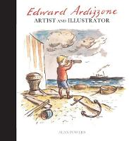 Edward Ardizzone: Artist and Illustrator (Hardback)