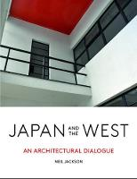 Japan and the West 2019: An Architectural Dialogue (Hardback)