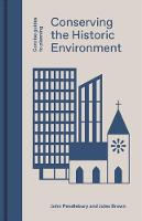 Conserving the Historic Environment - Concise Guides to Planning (Hardback)