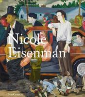 Nicole Eisenman - Contemporary Painters Series (Hardback)