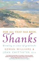 For All That Has Been, Thanks: Growing a Sense of Gratitude (Paperback)