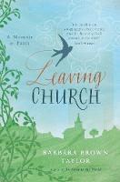 Leaving Church: A Memoir of Faith (Paperback)