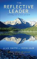 The Reflective Leader: Standing Still to Move Forward (Paperback)