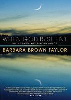 When God is Silent: Divine language beyond words (Paperback)