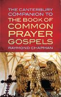 The Canterbury Companion to the Book of Common Prayer Gospels (Paperback)
