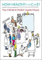 How Healthy is the C of E?: The Church Times Health Check (Paperback)