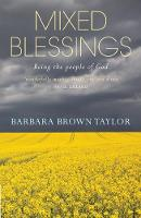 Mixed Blessings: Being the people of God (Paperback)