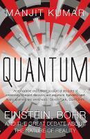 Quantum: Einstein, Bohr and the Great Debate About the Nature of Reality (Hardback)