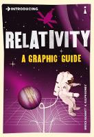 Introducing Relativity: A Graphic Guide - Introducing... (Paperback)