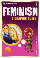 Introducing Feminism: A Graphic Guide - Introducing... (Paperback)