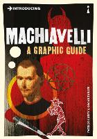 Introducing Machiavelli: A Graphic Guide - Introducing... (Paperback)