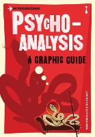 Introducing Psychoanalysis: A Graphic Guide - Introducing... (Paperback)