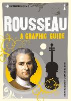 Introducing Rousseau: A Graphic Guide - Introducing... (Paperback)