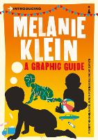 Introducing Melanie Klein: A Graphic Guide - Introducing... (Paperback)