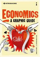 Introducing Economics: A Graphic Guide - Introducing... (Paperback)