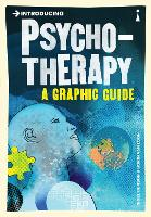 Introducing Psychotherapy: A Graphic Guide - Introducing... (Paperback)
