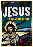 Introducing Jesus: A Graphic Guide - Introducing... (Paperback)
