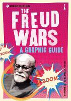 Introducing the Freud Wars: A Graphic Guide - Introducing... (Paperback)