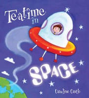 Storytime: Teatime in Space (Paperback)