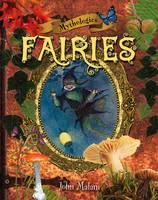 Mythologies: Fairies: Volume 4 - Mythology (Paperback)