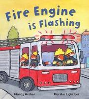 Fire Engine is Flashing - Busy Wheels (Paperback)