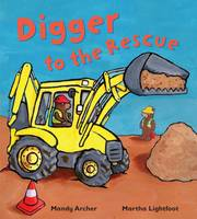 Digger to the Rescue - Busy Wheels (Paperback)